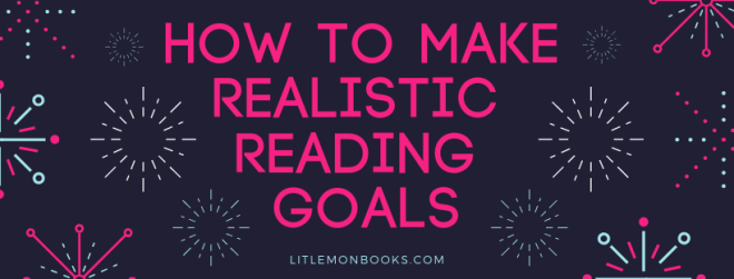 how to make realistic reading goals.png