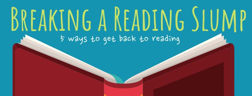Breaking a Reading Slump