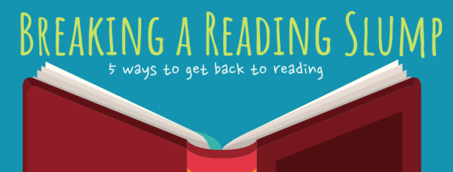 Breaking a Reading Slump